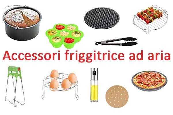 accessori per friggitrice ad aria calda