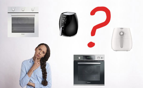 cosa scegliere tra forno ventilato e friggitrice ad aria